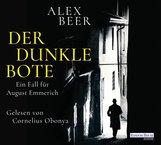 Alex  Beer - Der dunkle Bote