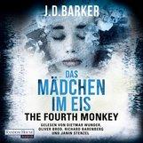 J.D.  Barker - The Fourth Monkey - Das Mädchen im Eis