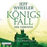 Jeff  Wheeler - Königsfall – Der Verräter