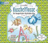 Nina  Müller - Kuschelflosse – Der knusperleckere Buchstabenklau
