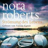Nora  Roberts - Strömung des Lebens