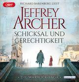 Jeffrey  Archer - Schicksal und Gerechtigkeit