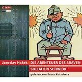 Jaroslav  Hasek - Die Abenteuer des braven Soldaten Schwejk