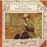 Mark  Twain, Stefan  Heym, Hanus  Burger - Tom Sawyers großes Abenteuer