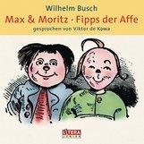 Wilhelm  Busch - Max & Moritz / Fipps der Affe