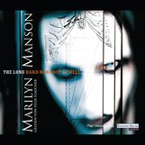 Marilyn  Manson - The Long Hard Road Out Of Hell