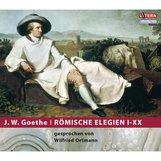 Johann Wolfgang von Goethe - Römische Elegien I-XX