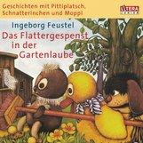 Ingeborg  Feustel - Geschichten mit Pittiplatsch, Schnatterinchen und Moppi