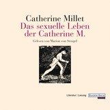 Catherine  Millet - Das sexuelle Leben der Catherine M.