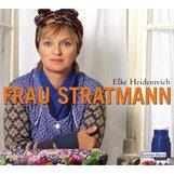 Elke  Heidenreich - Frau Stratmann