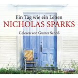 Nicholas  Sparks - Ein Tag wie ein Leben