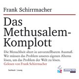 Frank  Schirrmacher - Das Methusalem-Komplott