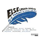 Else  Lasker-Schüler - Ich träume so leise von dir