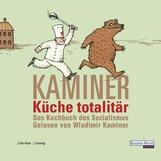 Wladimir  Kaminer - Küche totalitär