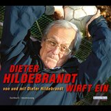 Dieter  Hildebrandt - Dieter Hildebrandt wirft ein