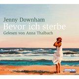 Jenny  Downham - Bevor ich sterbe