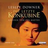 Lesley  Downer - Die letzte Konkubine