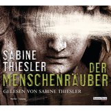 Sabine  Thiesler - Der Menschenräuber