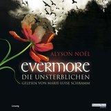 Alyson  Noël - Evermore. Die Unsterblichen