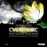 Alyson  Noël - Evermore. Das Schattenland