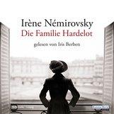Irène  Némirovsky - Die Familie Hardelot