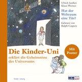Ulrich  Janßen, Klaus  Werner - Die Kinder Uni - hat der Weltraum eine Tür?