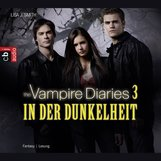 Lisa J.  Smith - The Vampire Diaries - In der Dunkelheit