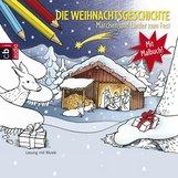 Christian  Morgenstern, Theodor  Storm, Hans Christian  Andersen - Die Weihnachtsgeschichte - Märchen und Lieder zum Fest