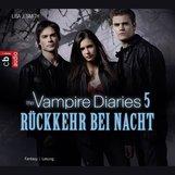 Lisa J.  Smith - The Vampire Diaries - Rückkehr bei Nacht