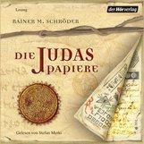Rainer M.  Schröder - Die Judaspapiere