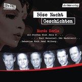 Frank  Schätzing, Burkhard  Driest, Torsten  Dewi, Buddy  Giovinazzo, Andreas  Eschbach, Edgar  Noske - Böse-Nacht-Geschichten