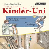 Ulrich  Janßen, Ulla  Steuernagel - Die Kinder-Uni Bd 2 - 2. Forscher erklären die Rätsel der Welt