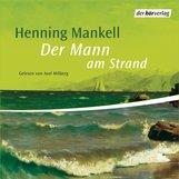 Henning  Mankell - Der Mann am Strand