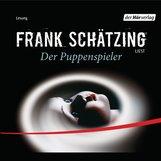Frank  Schätzing - Der Puppenspieler