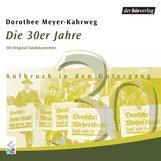 Dorothee  Meyer-Kahrweg - Die 30er Jahre