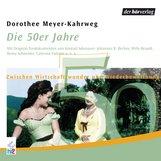 Dorothee  Meyer-Kahrweg - Die 50er Jahre