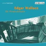Edgar  Wallace - Die Privatsekretärin