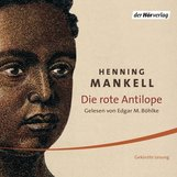 Henning  Mankell - Die rote Antilope