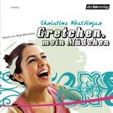 Christine  Nöstlinger - Gretchen, mein Mädchen