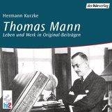 Hermann  Kurzke - Thomas Mann