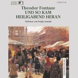 Theodor  Fontane - Und so kam Heiligabend heran