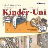 Ulrich  Janßen, Ulla  Steuernagel - Die Kinder-Uni Bd 2 - 3. Forscher erklären die Rätsel der Welt