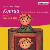 Christine  Nöstlinger - Konrad oder Das Kind aus der Konservenbüchse