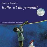 Jostein  Gaarder - Hallo, ist da jemand?
