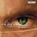 Johann Wolfgang von Goethe - Die Leiden des jungen Werther