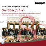 Dorothee  Meyer-Kahrweg - Die 80er Jahre