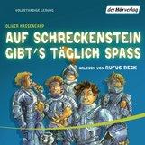Oliver  Hassencamp - Auf Schreckenstein gibt's täglich Spaß