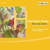 Hermann  Hesse, Volker  Michels  (Hrsg.) - Über das Glück