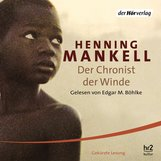 Henning  Mankell - Der Chronist der Winde