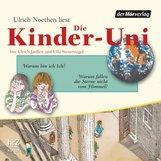 Ulrich  Janßen, Ulla  Steuernagel - Die Kinder-Uni Bd 2 - 4. Forscher erklären die Rätsel der Welt